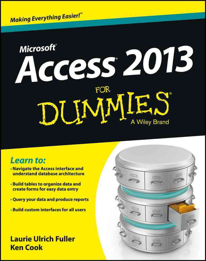 Access 2013 for Dummies By Fuller, Laurie Ulrich